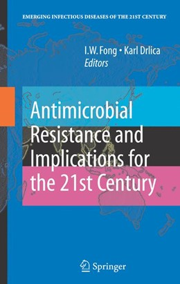 Abbildung von Fong / Drlica | Antimicrobial Resistance and Implications for the 21st Century | 2007