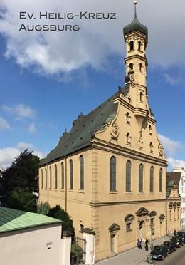 Abbildung von Wallenta | Ev. Heilig-Kreuz Augsburg Kirchenführer | 1. Auflage | 2019 | beck-shop.de