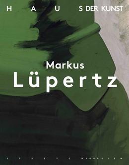 Abbildung von Markus Lüpertz: Über die Kunst zum Bild | 2019 | Ausst. Kat. Haus der Kunst, 20...