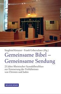 Abbildung von Ueberschaer / Kreuzer | Gemeinsame Bibel - Gemeinsame Sendung | 2006