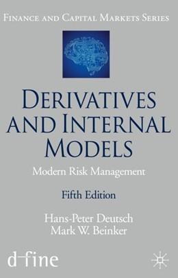 Abbildung von Deutsch / Beinker | Derivatives and Internal Models | 5. Auflage | 2019 | beck-shop.de