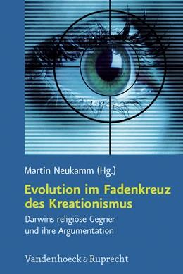 Abbildung von Neukamm | Evolution im Fadenkreuz des Kreationismus | 2009 | Darwins religiöse Gegner und i... | Band 019