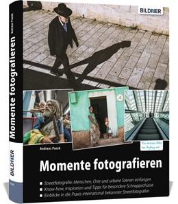 Abbildung von Pacek | Momente fotografieren: Streetfotografie | 1. Auflage | 2019 | beck-shop.de