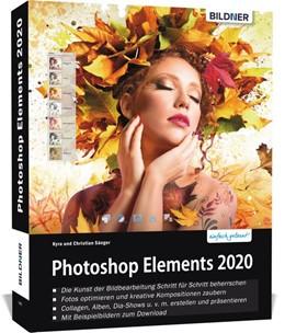 Abbildung von Sänger | Photoshop Elements 2020 - Das umfangreiche Praxisbuch | 1. Auflage | 2019 | beck-shop.de