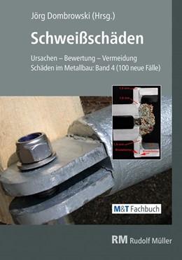 Abbildung von Dombrowski | Schweißschäden | 2019 | Ursachen - Bewertung - Vermeid...