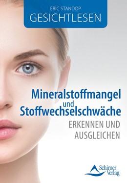 Abbildung von Standop | Gesichtlesen - Mineralstoffmangel und Stoffwechselschwäche erkennen und ausgleichen | 5. Auflage | 2020 | beck-shop.de
