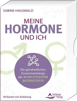 Abbildung von Hauswald   Meine Hormone und ich - Die ganzheitlichen Zusammenhänge   1. Auflage   2020   beck-shop.de