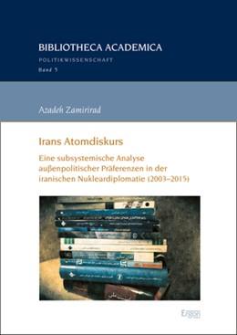 Abbildung von Zamirirad   Irans Atomdiskurs   2019   Eine subsystemische Analyse au...