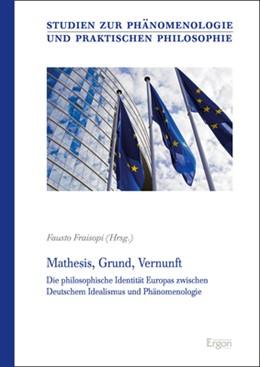 Abbildung von Fraisopi | Mathesis, Grund, Vernunft | 2019 | Die philosophische Identität E...