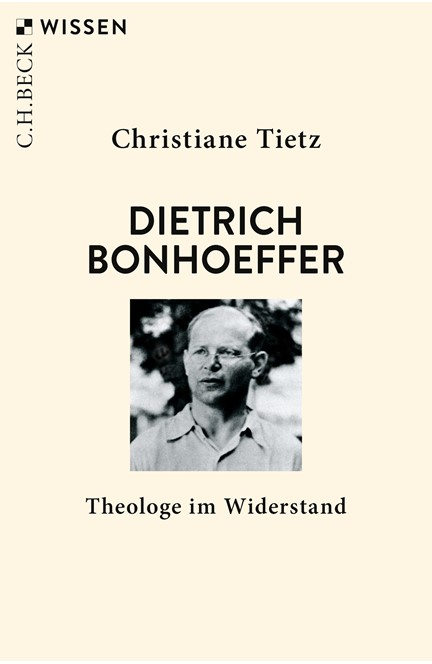 Cover: Christiane Tietz, Dietrich Bonhoeffer