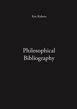 Abbildung von Kubota | Philosophical Bibliography | 1. Auflage | 2019 | beck-shop.de