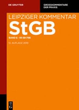 Abbildung von Leipziger Kommentar Strafgesetzbuch: StGB, Band 6: §§ 69-79b | 13., neu bearbeitete Auflage | 2020