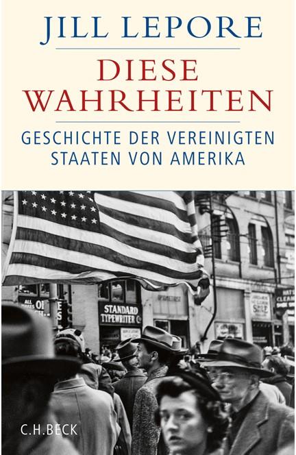 Cover: Jill Lepore, Diese Wahrheiten