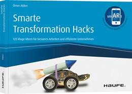 Abbildung von Atiker | Smarte Transformation Hacks - inkl. Augmented-Reality-App | 1. Auflage | 2020 | beck-shop.de