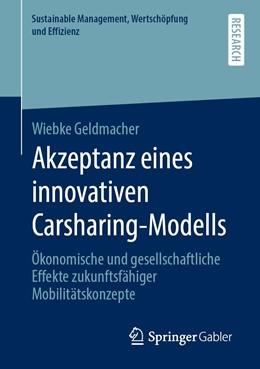 Abbildung von Geldmacher | Akzeptanz eines innovativen Carsharing-Modells | 2019 | Ökonomische und gesellschaftli...