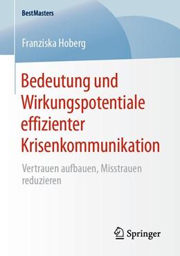 Abbildung von Hoberg   Bedeutung und Wirkungspotentiale effizienter Krisenkommunikation   2019   Vertrauen aufbauen, Misstrauen...