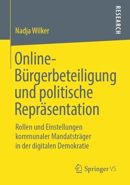Abbildung von Wilker   Online-Bürgerbeteiligung und politische Repräsentation   2019   Rollen und Einstellungen kommu...