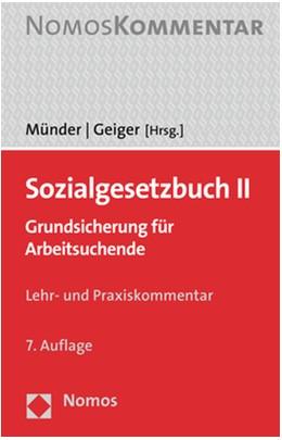 Abbildung von Münder / Geiger (Hrsg.)   Sozialgesetzbuch II   7. Auflage   2020   beck-shop.de