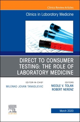 Abbildung von Tolan / Nerenz | Direct to Consumer Testing: The Role of Laboratory Medicine, An Issue of Cardiology Clinics | 2020 | 40-1