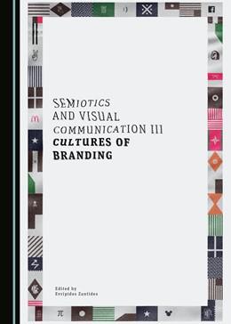 Abbildung von Semiotics and Visual Communication III   1. Auflage   2019   beck-shop.de