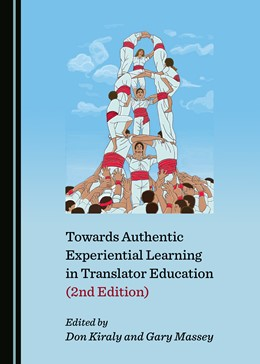 Abbildung von Massey / Kiraly | Towards Authentic Experiential Learning in Translator Education (2nd Edition) | 2019