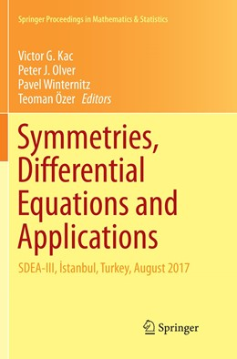 Abbildung von Kac / Olver / Winternitz / Özer | Symmetries, Differential Equations and Applications | Softcover reprint of the original 1st ed. 2018 | 2019 | SDEA-III, Istanbul, Turkey, Au... | 266