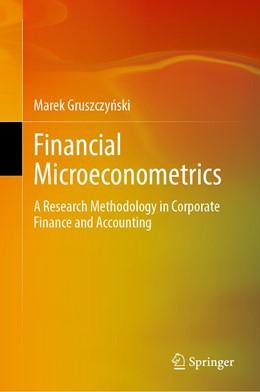 Abbildung von Gruszczynski | Financial Microeconometrics | 1st ed. 2020 | 2019 | A Research Methodology in Corp...