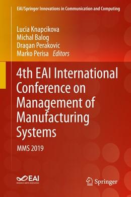 Abbildung von Knapcikova / Balog / Perakovic / Perisa | 4th EAI International Conference on Management of Manufacturing Systems | 1st ed. 2020 | 2020 | MMS 2019