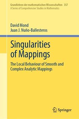 Abbildung von Mond / Nuño-Ballesteros | Singularities of Mappings | 1st ed. 2020 | 2020 | The Local Behaviour of Smooth ... | 357