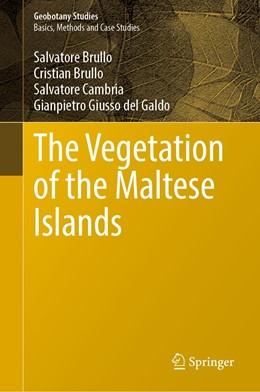 Abbildung von Brullo / Cambria | The Vegetation of the Maltese Islands | 1st ed. 2020 | 2020