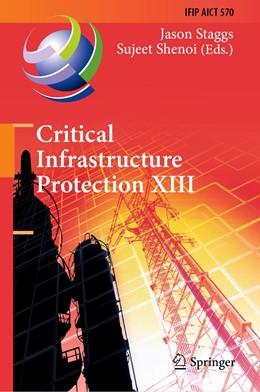 Abbildung von Staggs / Shenoi | Critical Infrastructure Protection XIII | 1st ed. 2019 | 2020 | 13th IFIP WG 11.10 Internation... | 570