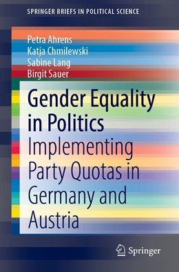 Abbildung von Ahrens / Chmilewski / Lang | Gender Equality in Politics | 1st ed. 2020 | 2020 | Implementing Party Quotas in G...