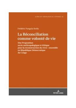 Abbildung von Fungula Kwilu | La Réconciliation comme volonté de vie | 2019 | Une Proposition socio-anthropo... | 16