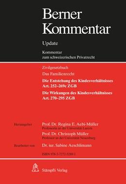 Abbildung von Aebi-Müller / Müller | Berner Kommentar. Kommentar zum schweizerischen Privatrecht / Berner Kommentar Update Kindesrecht, Art. 252-295 ZGB | 1. Auflage | 2020 | beck-shop.de