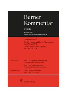 Abbildung von Aebi-Müller / Müller   Berner Kommentar Update, Eherecht, Art. 159-251 ZGB, 10. Ergänzungslieferung   2019   Stand Juli 2019