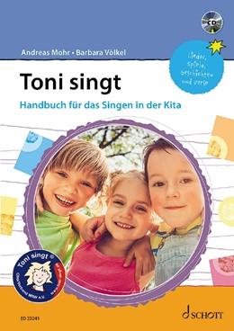Abbildung von Mohr / Völkel   Toni singt   2019   Handbuch für das Singen in der...