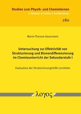 Abbildung von Hauerstein | Untersuchung zur Effektivität von Strukturierung und Binnendifferenzierung im Chemieunterricht der Sekundarstufe I | 1. Auflage | 2019 | 280 | beck-shop.de