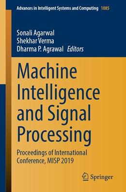 Abbildung von Agarwal / Verma / Agrawal | Machine Intelligence and Signal Processing | 1st ed. 2020 | 2020 | Proceedings of International C... | 1085