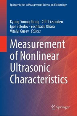 Abbildung von Jhang / Lissenden | Measurement of Nonlinear Ultrasonic Characteristics | 1. Auflage | 2020 | beck-shop.de