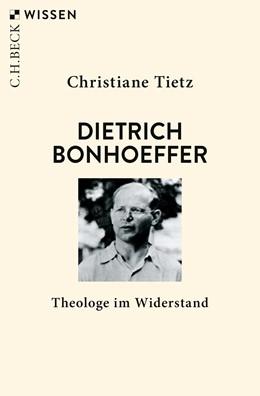 Abbildung von Tietz | Dietrich Bonhoeffer | 2. Auflage | 2019 | Theologe im Widerstand | 2775