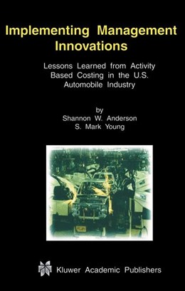 Abbildung von Anderson / Young   Implementing Management Innovations   2001   Lessons Learned From Activity ...