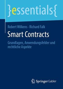 Abbildung von Wilkens / Falk   Smart Contracts   2019   Grundlagen, Anwendungsfelder u...