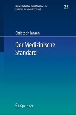 Abbildung von Jansen | Der Medizinische Standard | 1. Auflage | 2019 | beck-shop.de