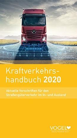 Abbildung von Kraftverkehrshandbuch 2020 | 45. Auflage | 2019 | Aktuelle Vorschriften für den ...