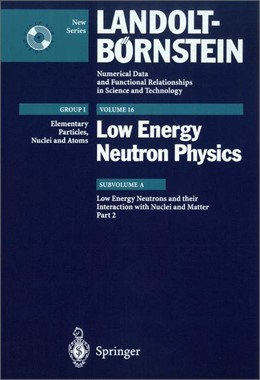 Abbildung von Low Energy Neutrons and their Interaction with Nuclei and Matter 2 | 2001 | Interaction of Low Energy Neut... | 16A2
