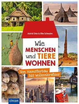 Abbildung von Otte / Schwalm | Wie Menschen und Tiere wohnen | 1. Auflage | 2020 | beck-shop.de
