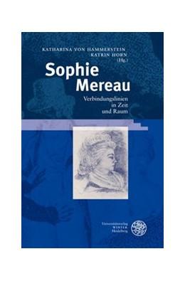 Abbildung von Hammerstein / Horn | Sophie Mereau | 2008 | Verbindungslinien in Zeit und ... | 19