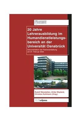 Abbildung von Weyland / Kuhlmann / Manstetten | 20 Jahre Lehrerausbildung im Humandienstleistungsbereich an der Universität Osnabrück | 2004