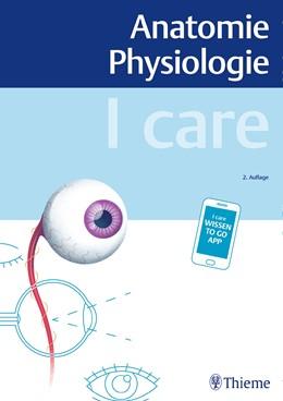 Abbildung von I care Anatomie Physiologie | 2. Auflage | 2020 | beck-shop.de