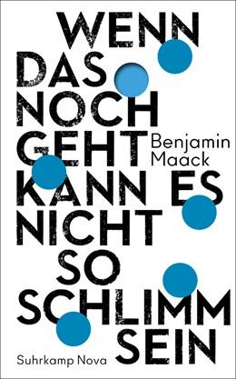 Abbildung von Maack   Wenn das noch geht, kann es nicht so schlimm sein   1. Auflage   2020   beck-shop.de